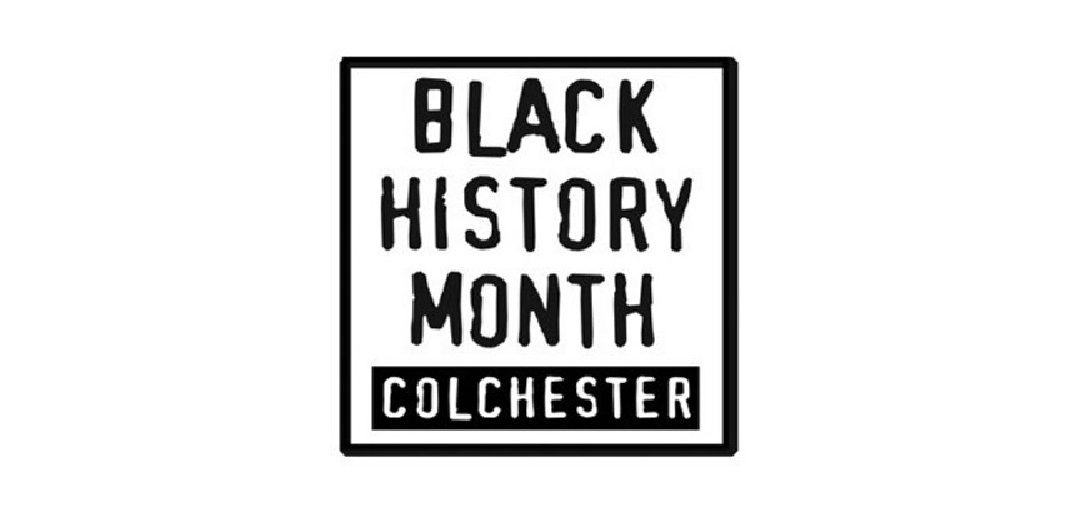A black square set against a white background. Inside the square is the text: Black History Month Colchester